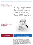 Business Advantage White Paper Download: 7 Key Things to Think About When Selecting your Prospect Data in the CAD-CAM Market