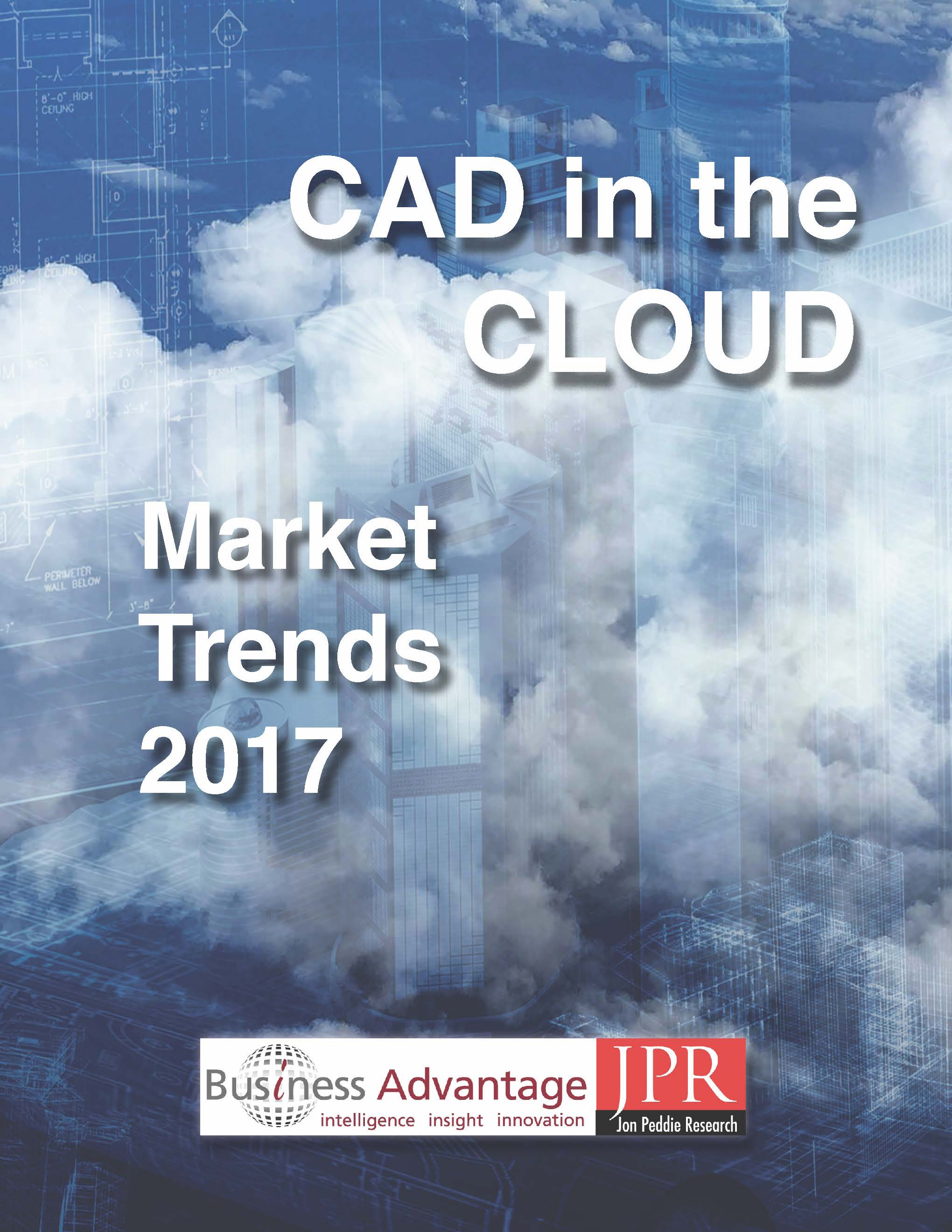 CAD in the Cloud - Market Trends 2017 Report