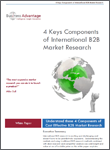 Business Advantage White Paper Download: 4 Keys Components of International B2B Market Research